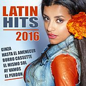 Latin Hits 2016 by Various Artists