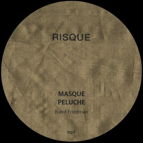 Masque / Peluche by Burnt Friedman