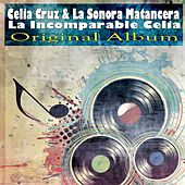 La Incomparable Celia (Original Album) von Celia Cruz