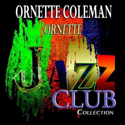 Ornette (Jazz Club Collection) von Ornette Coleman