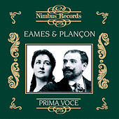 Emma Eames and Pol Plançon (Recorded 1903 - 1911) by Various Artists