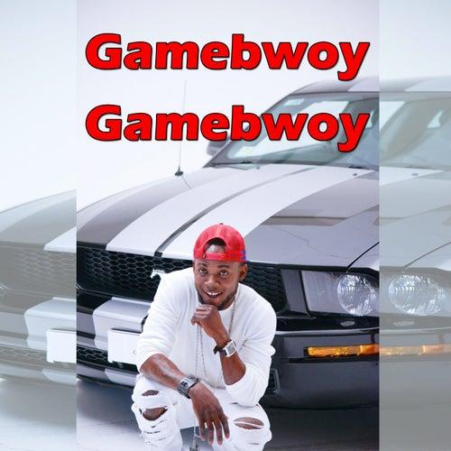 Gamebwoy Gamebwoy by Fresh
