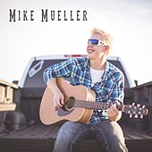 Mike Mueller - EP by Mike Mueller