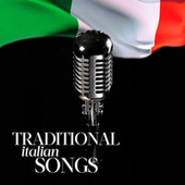 Traditional Italian Songs by Various Artists