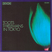 In Tokyo by Toots Thielemans
