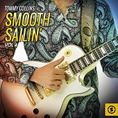 Smooth Sailin', Vol. 4 by Tommy Collins