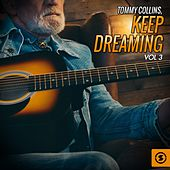 Keep Dreaming, Vol. 3 by Tommy Collins