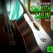 Smooth Sailin', Vol. 3 by Tommy Collins