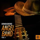 Angel Band, Vol. 1 by Vernon Oxford