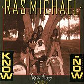Know Now by Ras Michael
