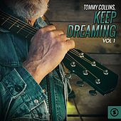 Keep Dreaming, Vol. 1 by Tommy Collins