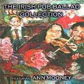 The Irish Pub Ballad Collection by Ann Mooney