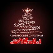 A 604 Records Christmas by Various Artists
