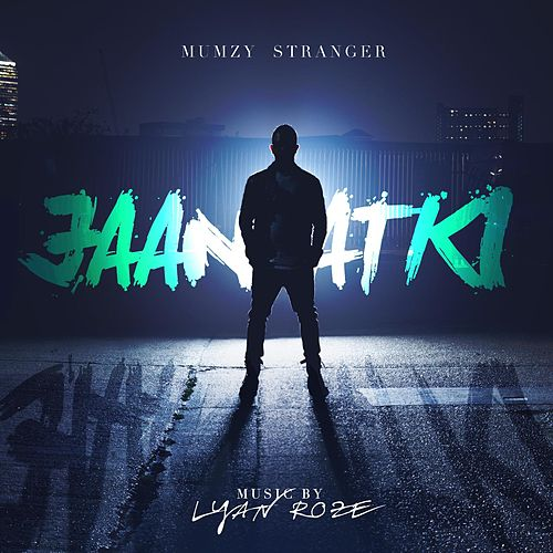 Jaan Atki by Mumzy Stranger