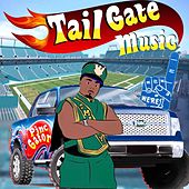 Tail Gate Music by Pinc Gator