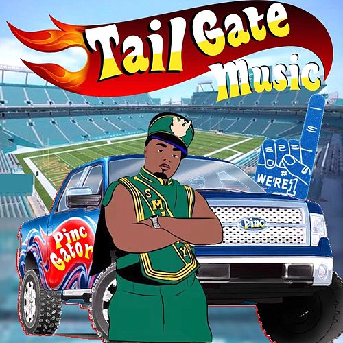 Tail Gate Music by Pinc Gator