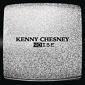 Noise von Kenny Chesney