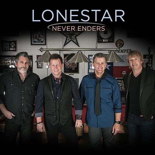 Never Enders by Lonestar