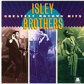 Greatest Motown Hits by The Isley Brothers