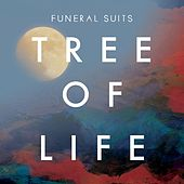 Tree Of Life by Funeral Suits