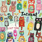 Lost Time by Tacocat