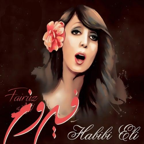Habibi Eli by Fairuz