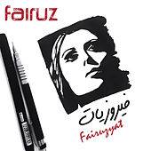 Fairuzyat by Fairuz