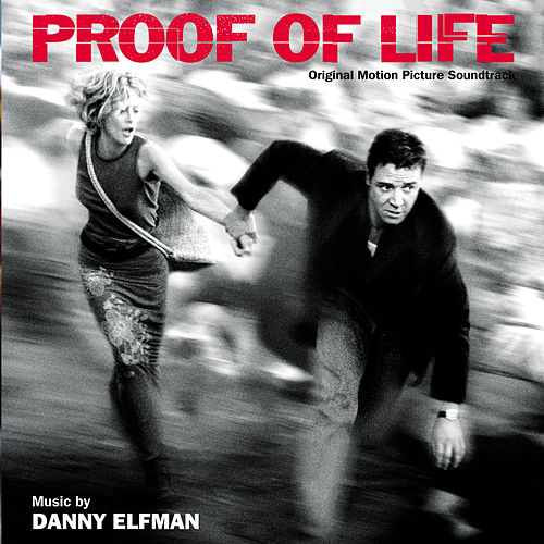 Proof Of Life (Original Motion Picture Soundtrack) von Danny Elfman