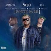 Ponte Pa Mi (feat. Jamby El Favo & Mr. D) by Ñejo & Dalmata