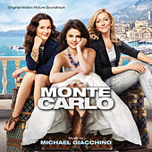 Monte Carlo (Original Motion Picture Soundtrack) von Michael Giacchino