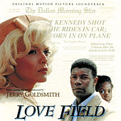 Love Field (Original Motion Picture Soundtrack) von Jerry Goldsmith