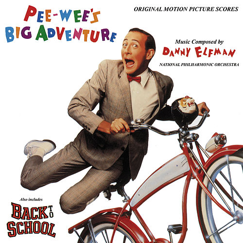 Pee-Wee's Big Adventure / Back to School (Original Motion Picture Scores) von Danny Elfman