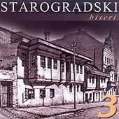 Starogradski biseri 3 by Various Artists