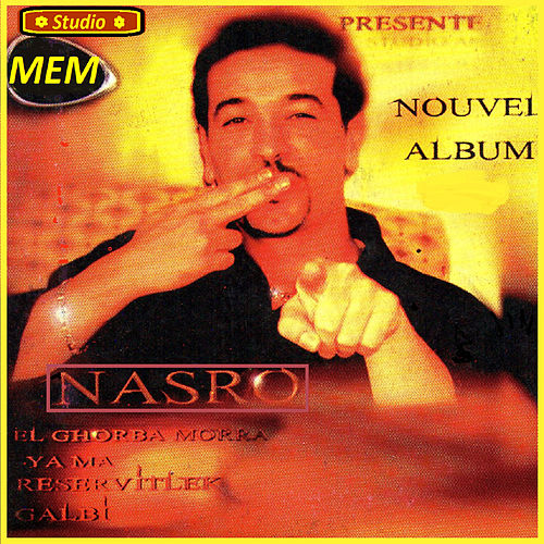 Justement ja le moment by Cheb Nasro