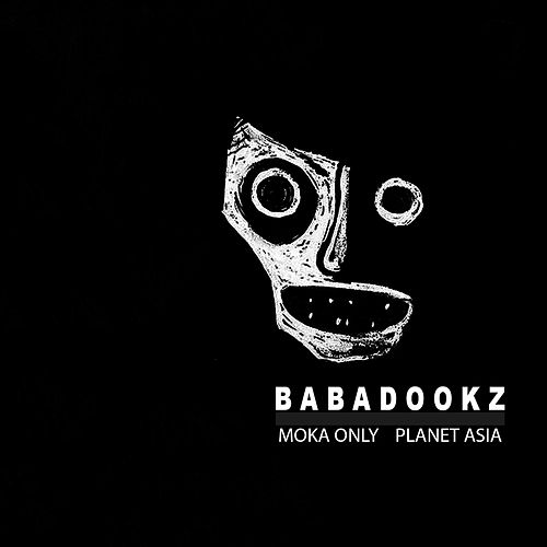 Babadookz (feat. Planet Asia) by Moka Only