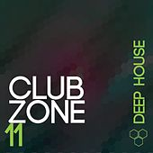 Club Zone - Deep, Vol. 11 by Various Artists