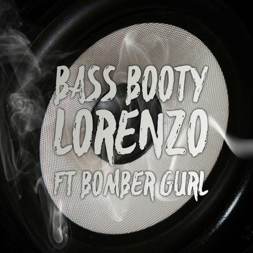 Bass Booty by Lorenzo