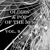 Oldies & Pop of the 50's, Vol. 9 by Various Artists