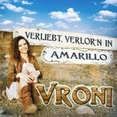 Verliebt verlor'n in Amarillo by Vroni