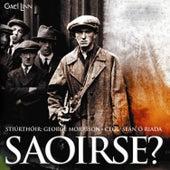 Saoirse? by Seán Ó Riada