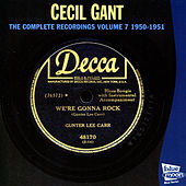 The Complete Recordings, Vol. 7 (1950 - 1951) by Cecil Gant