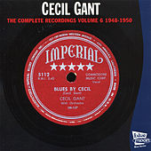 The Complete Recordings, Vol. 6 (1948 - 1950) by Cecil Gant