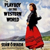 The Playboy of the Western World by Seán Ó Riada