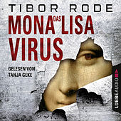 Das Mona-Lisa-Virus by Tibor Rode