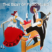 The Best of Fado Music by Various Artists