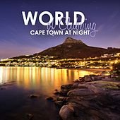 World of Clubbing: Cape Town at Night by Various Artists