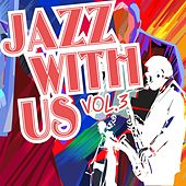 Jazz with Us, Vol. 3 by Various Artists