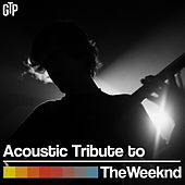 Acoustic Tribute to The Weeknd by Guitar Tribute Players