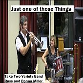 Just One of Those Things by Take Two Variety Band (Russ and Donna Miller)