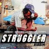 Struggler Riddim - EP by Various Artists